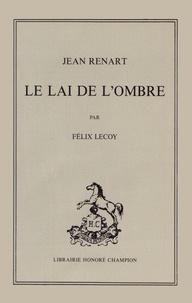 Jean Renart - Le lai de l'ombre.