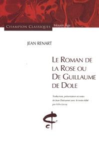 Jean Renart - Le Roman de la Rose ou De Guillaume de Dole.