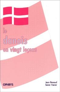 Jean Renaud et Soren Vaever - Le danois en vingt leçons.