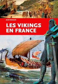 Jean Renaud - Les Vikings en France.