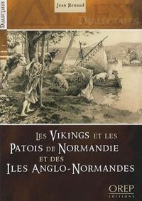 Jean Renaud - Les Vikings et les patois de Normandie et des îles Anglo-Normandes.