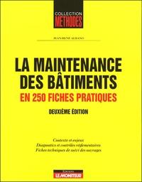 La maintenance des bâtiments - En 250 fiches pratiques.pdf