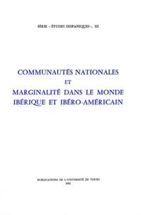 Jean-René Aymes - Communautés nationales et marginalité dans le monde ibérique et ibéro-américain.