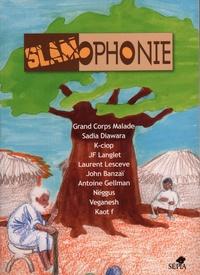 Jean-René Bourrel et Mike Sylla - Slamophonie. 1 CD audio