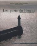 Jean-René Couliou et Gérard Le Bouëdec - Les ports de Ponant - L'Atlantique de Brest à Bayonne.