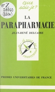 Jean-René Delcaire et Paul Angoulvent - La parapharmacie.
