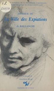 Jean-René Derré - Dossier de la ville des expiations de Ballanche.