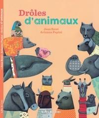 Jean René et Arianna Papini - Drôles d'animaux.