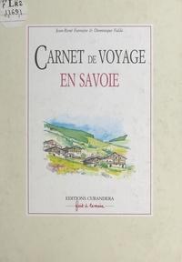 Jean-René Farrayre et Dominique Falda - Carnet de voyage en Savoie.