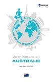 Jean-René Gautier - Je m'installe en Australie.
