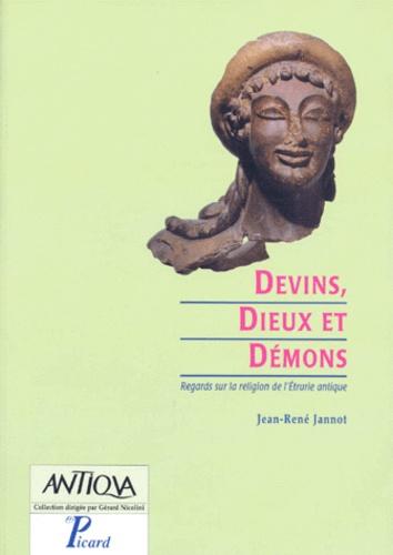 Jean-René Jannot - DEVINS, DIEUX ET DEMONS. - Regards sur la religion de l'Etrurie antique.