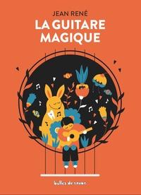 Jean René - La guitare magique.