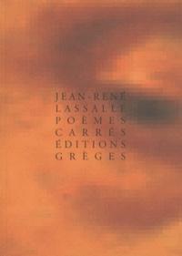 Jean-René Lassalle - Poèmes, carrés.