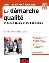 Jean-René Loubat - La démarche qualité en action sociale et médico-sociale.