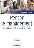 Jean-René Loubat - Penser le management en action sociale et médico-sociale.