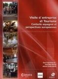 Jean-René Morice et Antonio Zarate Martin - Visite d'entreprise et tourisme - Contexte espagnol et perspectives européennes.