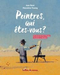 Jean René et Marcelino Truong - Peintres, qui êtes-vous ?.
