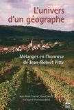 Jean-René Trochet et Guy Chemla - L'univers d'un géographe - Mélanges en l'honneur de Jean-Robert Pitte.