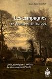 Jean-René Trochet - Les campagnes en France et en Europe - Outils, techniques et sociétés du Moyen Age au XXe siècle.