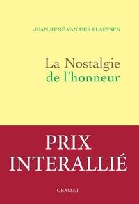 Jean-René Van der Plaetsen - La nostalgie de l'honneur - récit littéraire.