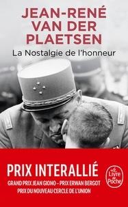 Jean-René Van der Plaetsen - La nostalgie de l'honneur.