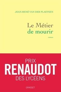 Jean-René Van der Plaetsen - Le métier de mourir.