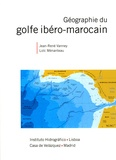 Jean-René Vanney et Loïc Ménanteau - Géographie du golfe ibéro-marocain.