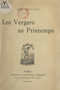 Jean Renouard - Les vergers au printemps.