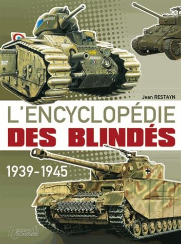 Jean Restayn - Encyclopédie des blindés - Tome 1, Les chars.