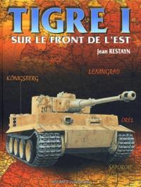 Jean Restayn - Tigre I sur le front de l'Est.