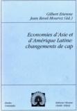 Jean Revel-Mouroz et Gilbert Etienne - Économies d'Asie et d'Amérique latine: changements de cap.