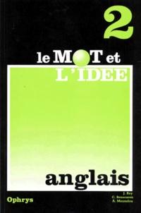 Le Mot Et L Idee Anglais Niveau 2 De Jean Rey Livre Decitre