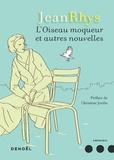 Jean Rhys - L'Oiseau moqueur et autres nouvelles.
