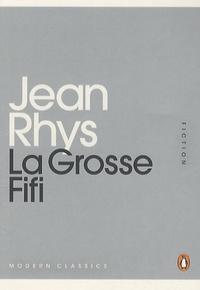 Jean Rhys - La Grosse Fifi.