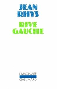 Jean Rhys - Rive gauche.