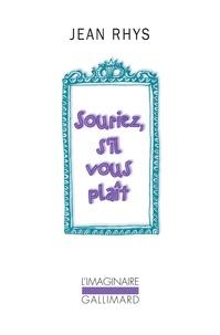 Jean Rhys - Souriez, s'il vous plaît - Une autobiographie inachevée.