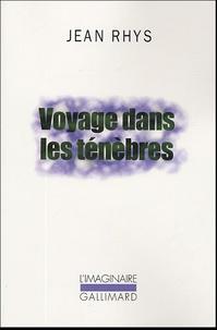 Jean Rhys - Voyage dans les ténèbres.