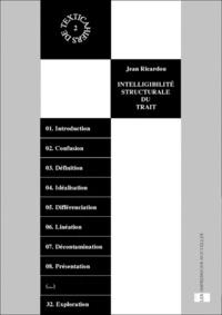 Jean Ricardou - Intelligibilité structurale du trait - Accompagné de Textica : 1, 2, 3.