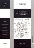 Jean Ricardou - L'intégrale Jean Ricardou - Tome 3, Problèmes du nouveau roman et autres écrits (1967-1968).