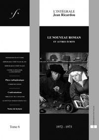 Jean Ricardou - Le nouveau roman et autres récits - Textica 72-73.