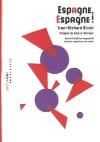 Jean-Richard Bloch - Espagne, Espagne !.