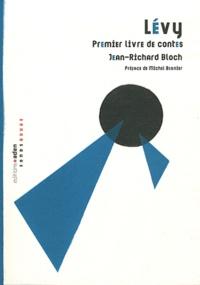 Jean-Richard Bloch - Lévy - Premier livre de contes.