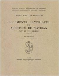 Jean Richard - Chypre sous les Lusignans: documents chypriotes des archives du Vatican (XIVe et XVe siècles).