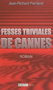 Jean-Richard Fernand - Fesses triviales de Cannes.