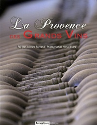 Jean-Richard Fernand - La Provence des grands vins.
