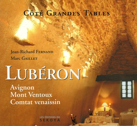 Jean-Richard Fernand et Marc Gaillet - Luberon - Avignon-Mont Ventoux-Comtat venaissin.