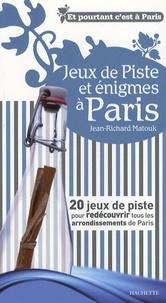 Jean-Richard Matouk - ²Jeux de piste et énigmes à Paris.