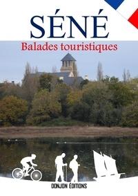 Jean Richard - SÉNÉ, BALADES TOURISTIQUES.