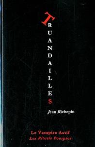 Jean Richepin - Truandailles.