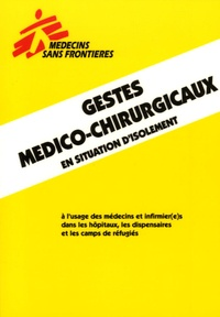 Jean Rigal - Gestes médico-chirurgicaux en situation d'isolement.